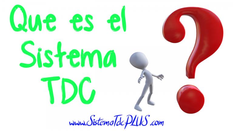 Que es el Sistema TDC