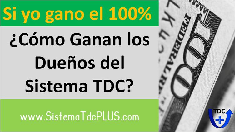 ¿Como ganan mas dinero los dueños del Sistema TDC?