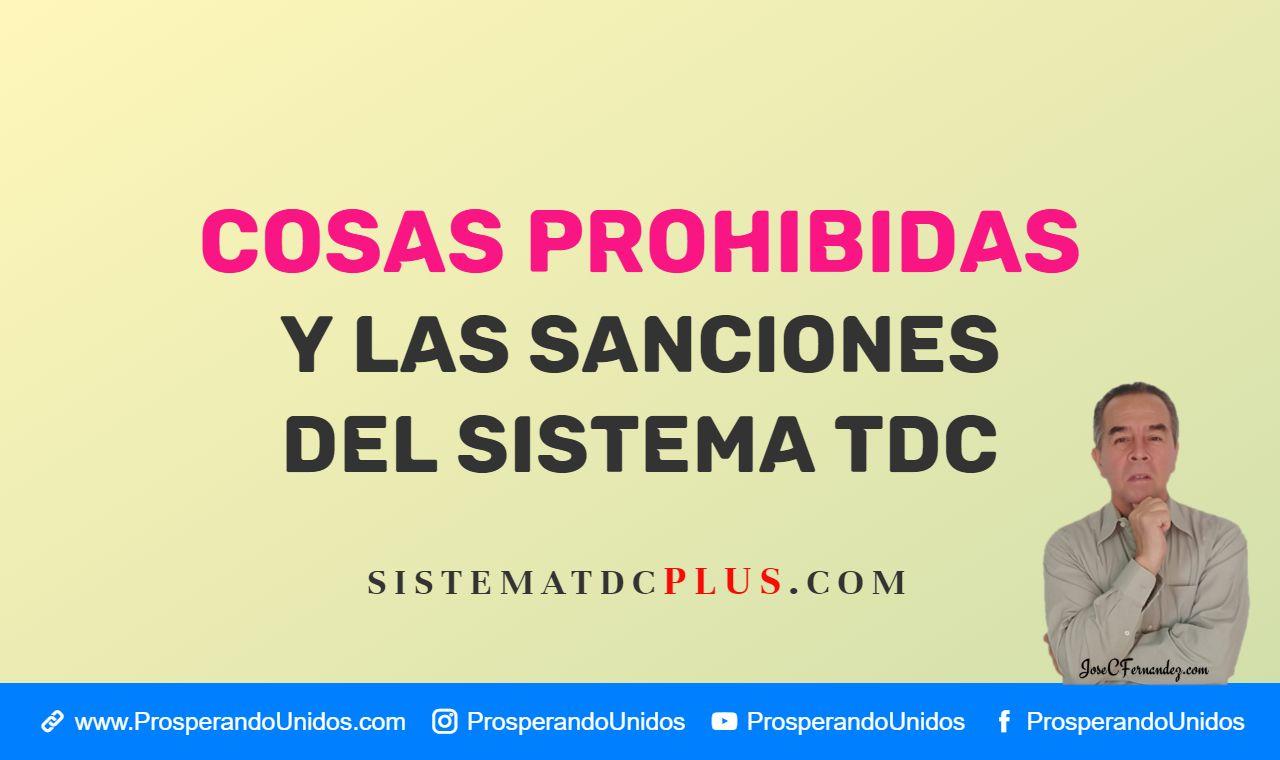 Normas basicas, cosas prohibidas y sanciones del Sistema TDC